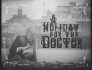 A Holiday for the Doctor DVD documentary