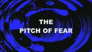 The Pitch of Fear title card