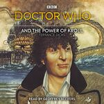 Doctor Who and the Power of Kroll audiobook