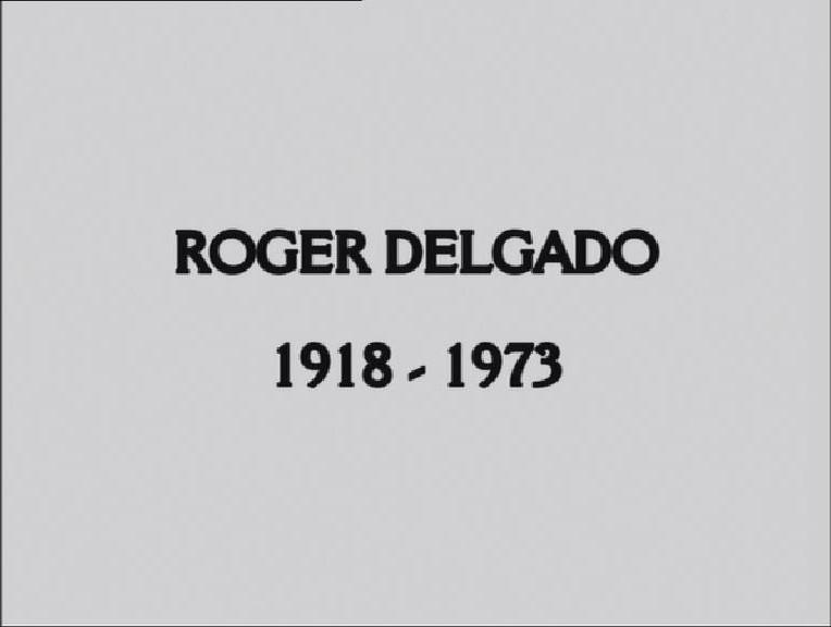 Roger Delgado: The Master (documentary)