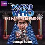 The Happiness Patrol Audio