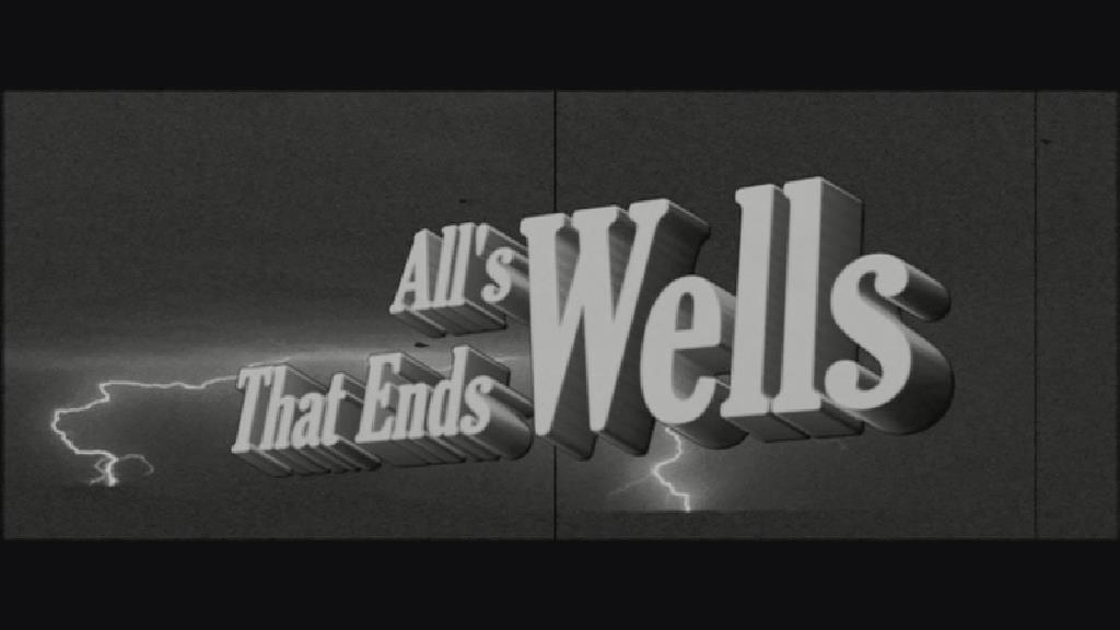 All's Wells That Ends Wells (documentary)