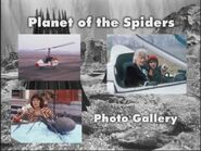 Planet of the Spiders Photo Gallery