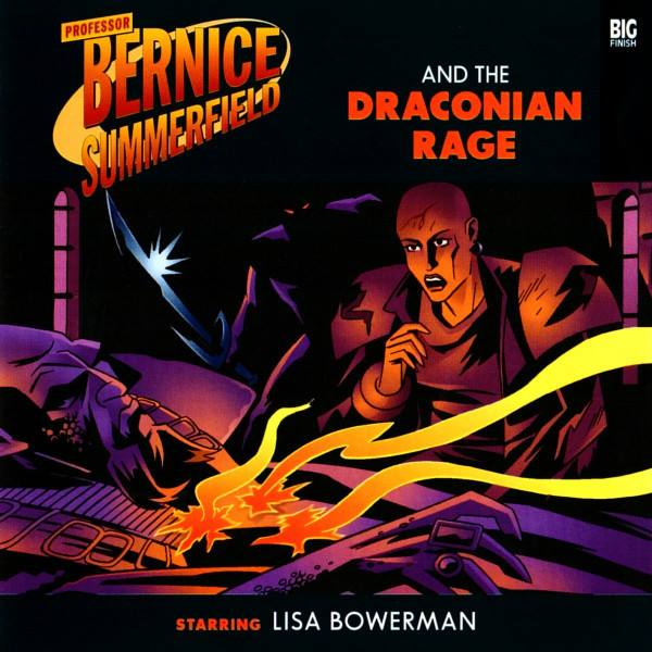 Professor Bernice Summerfield and the Draconian Rage (audio story)