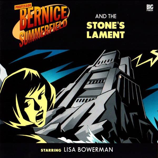 Professor Bernice Summerfield and the Stone's Lament (audio story)