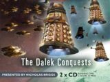 The Dalek Conquests (audio story)