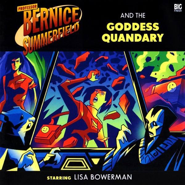Professor Bernice Summerfield and the Goddess Quandary (audio story)