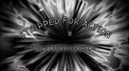 Stripped for Action 4