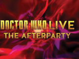 Doctor Who Live: The Afterparty