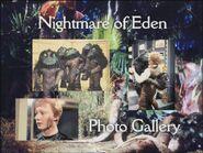 Nightmare of Eden Photo Gallery