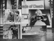 The Seeds of Death Photo Gallery (Special Edition)
