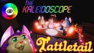 Tattletail Back to the Kaleidoscope