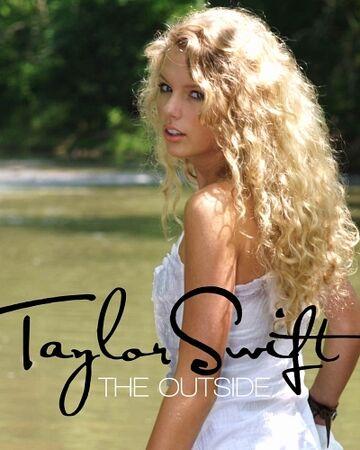 The Outside Taylor Swift Wiki Fandom