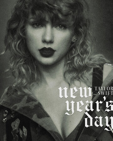 New Year S Day Taylor Swift Wiki Fandom