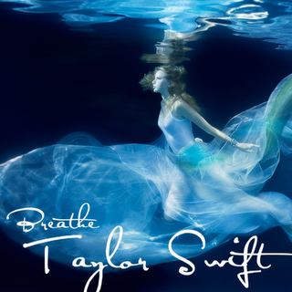 Breathe Taylor Swift Wiki Fandom