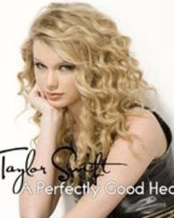 A Perfectly Good Heart Taylor Swift Wiki Fandom