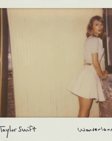 Wonderland Taylor Swift Wiki Fandom