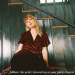 Taylor Swift folklore the yeah I showed up at your party chapter cover art