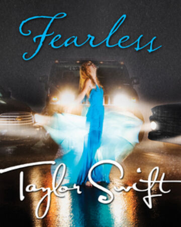 Fearless Song Taylor Swift Wiki Fandom