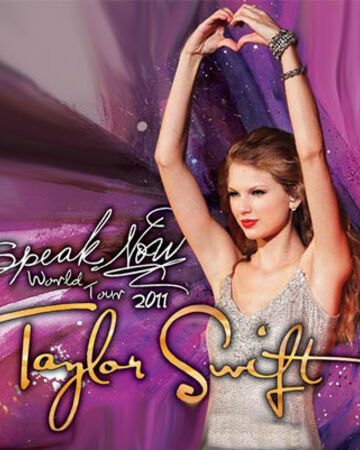 Speak Now World Tour Taylor Swift Wiki Fandom