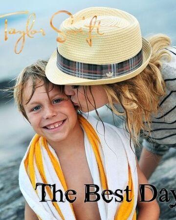 The Best Day Taylor Swift Wiki Fandom