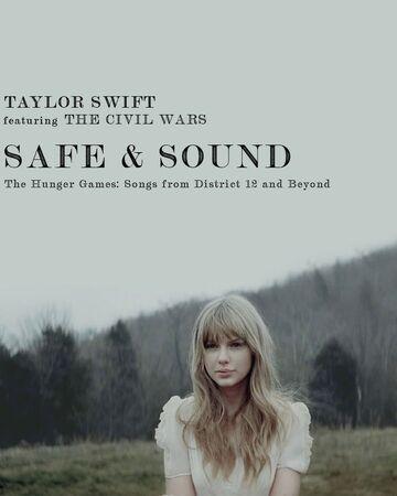 Safe Sound Song Taylor Swift Wiki Fandom