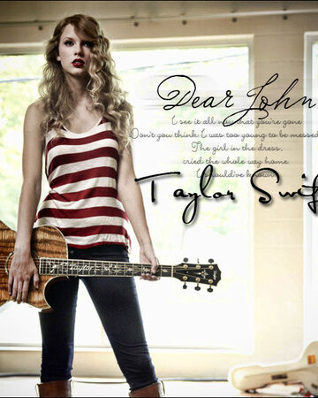Dear John Taylor Swift Wiki Fandom