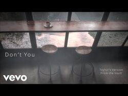 Taylor Swift - Don't You (Taylor's Version) (From The Vault) (Lyric Video)