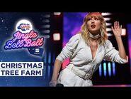 Taylor Swift - Christmas Tree Farm (Live at Capital's Jingle Bell Ball 2019) - Capital