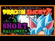 DragonShortZ Special - A SHORT Halloween