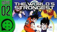 DragonBall Z Abridged MOVIE The World's Strongest - TeamFourStar (TFS)