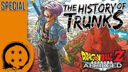 DragonBall Z Abridged History of Trunks - TeamFourStar (TFS)