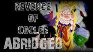 TFS DBZA Movie Revenge of Cooler Abridged