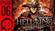 Hellsing Ultimate Abridged Episode 6