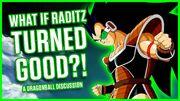What If Raditz Turned Good.jpg