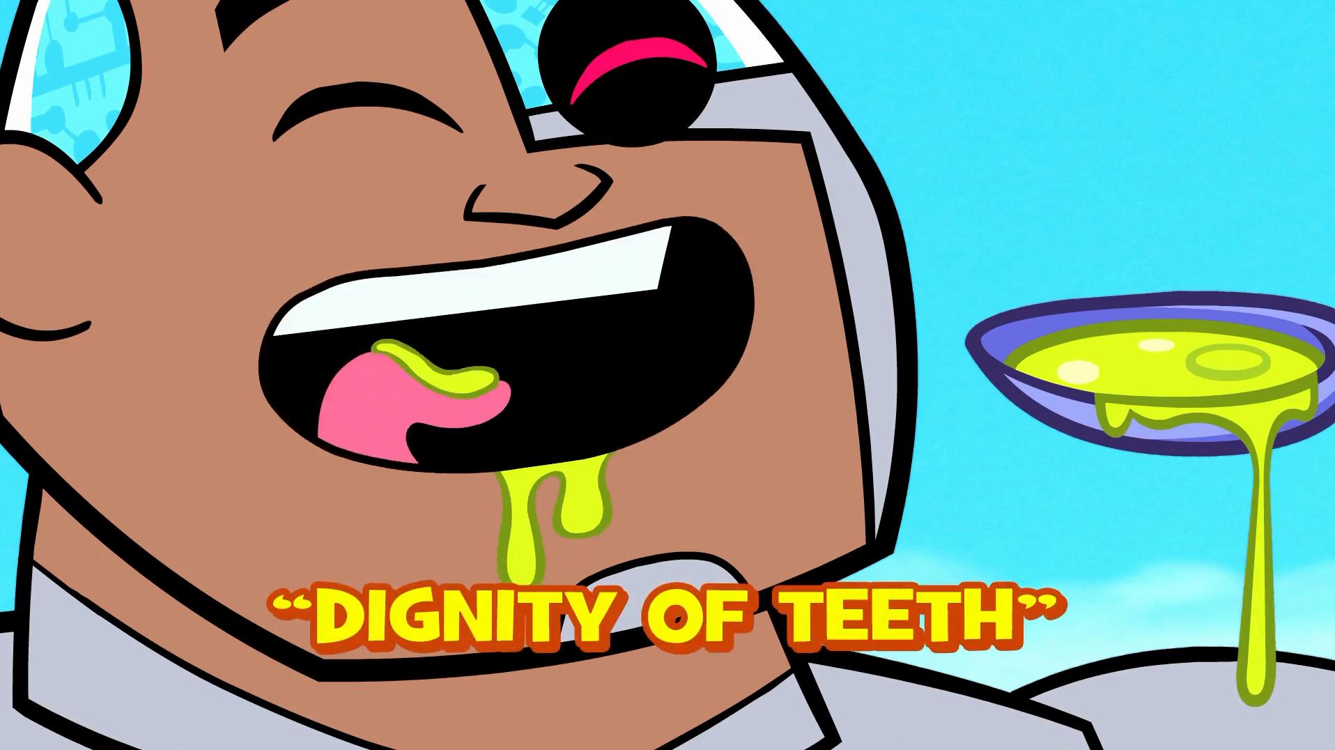 Dignity of Teeth