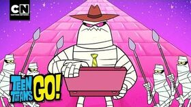 Time_to_Pay_the_Mummy_I_Teen_Titans_Go_I_Cartoon_Network
