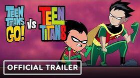 Teen_Titans_Go!_Vs._Teen_Titans_-_Exclusive_Official_Trailer
