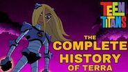 Teen Titans - Complete History of Terra