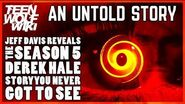 Teen Wolf Untold Story The Derek Hale Plot You Never Saw w Jeff Davis