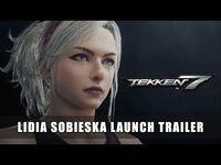 TEKKEN 7 – Lidia Sobieska Launch Trailer