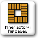 Category:MineFactory Reloaded