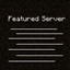 Featured Servers