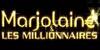 Marjolaine et les Millionnaires
