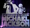 À la recherche du nouveau Michael Jackson