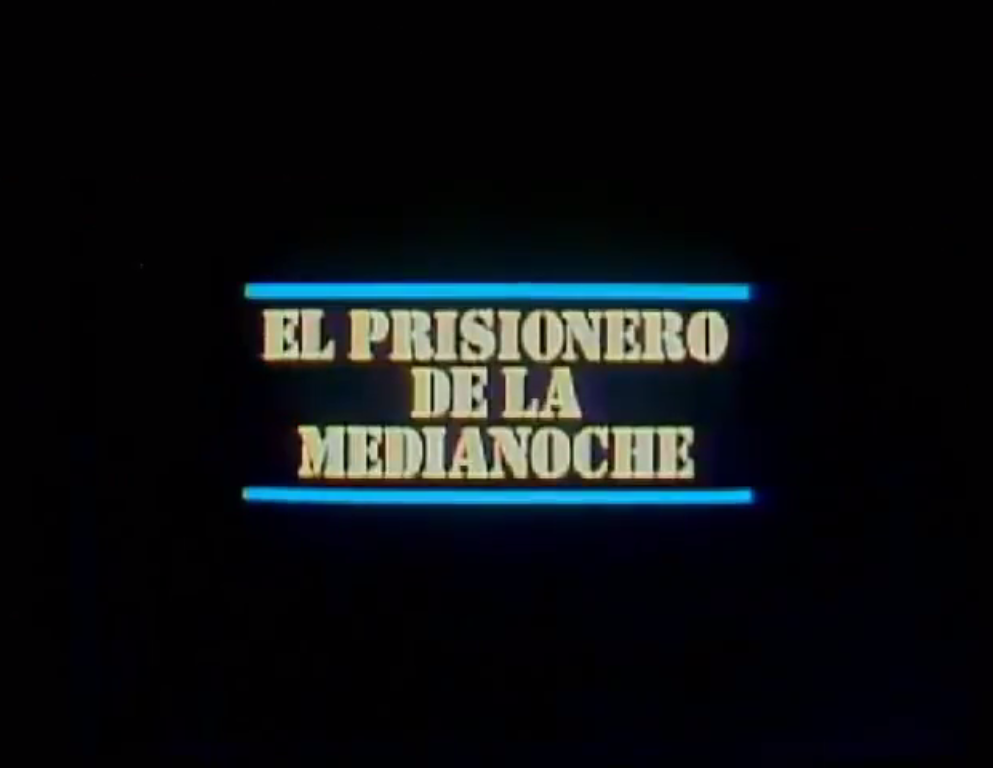 El Prisionero de la Medianoche