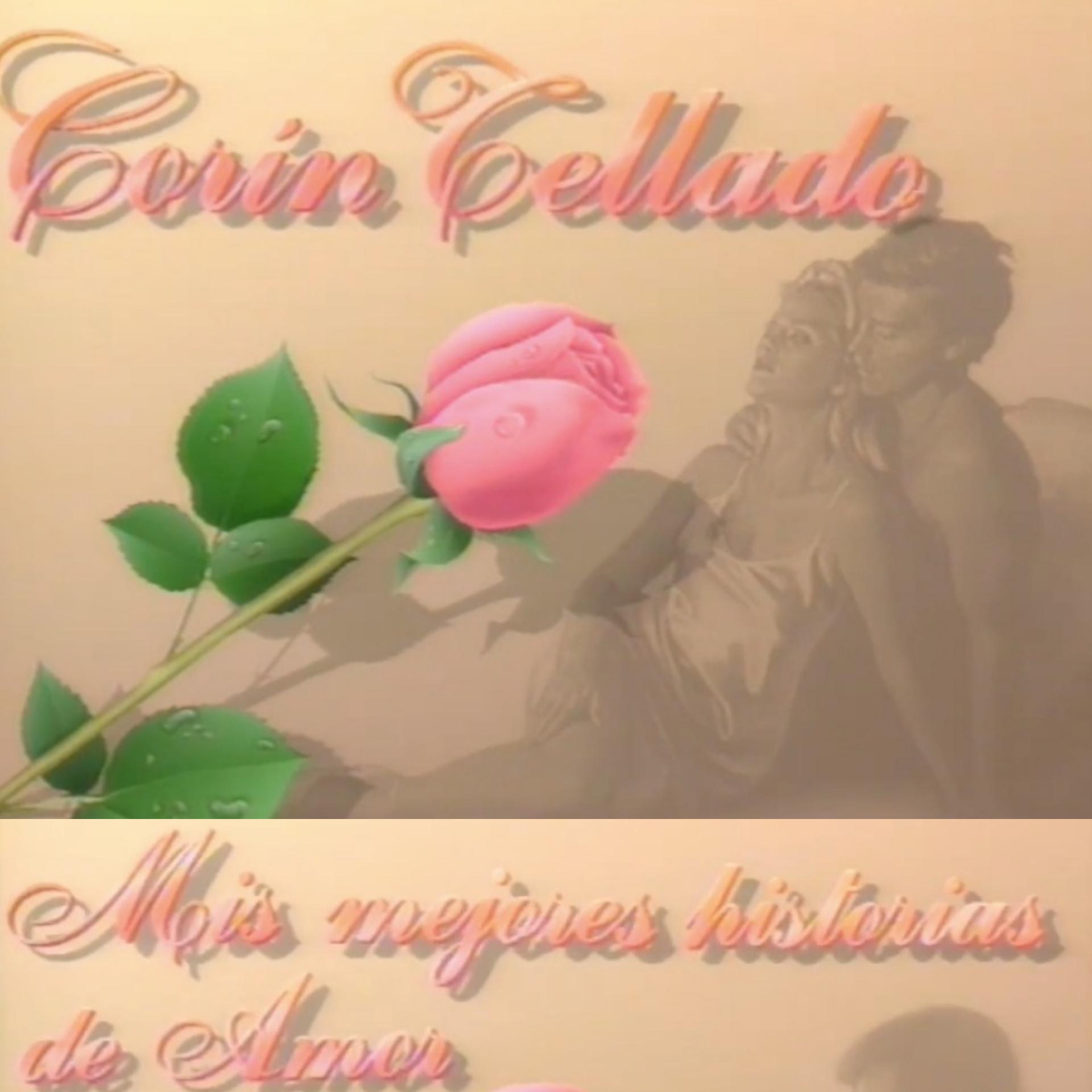 Corín Tellado: Mis Mejores Historias de Amor