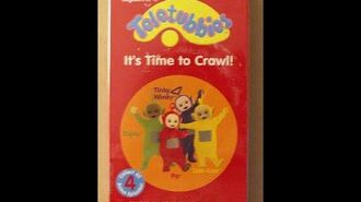 Teletubbies-_It's_Time_To_Crawl!_(Crawling_US_Version)