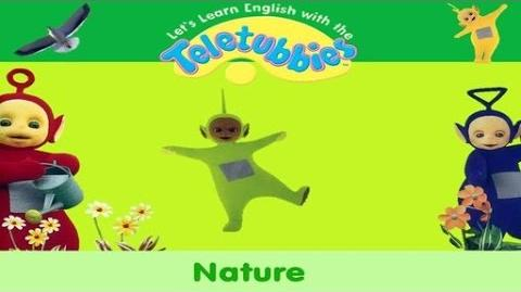 Let's Learn English With The Teletubbies! - Nature (2006)