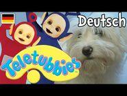Teletubbies auf Deutsch- Mein Haustier- Hund